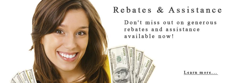 Rebates & Assistance
