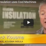 Kousma Insulation uses Cool Machines